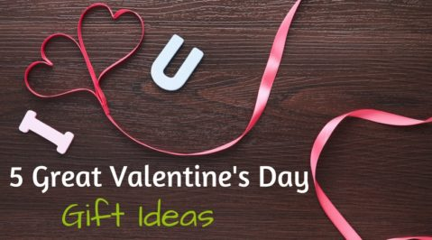 We've got 5 great Valentine's gift ideas, easy and locally available!