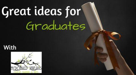 Great ideas for graduates.