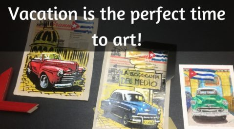 Vacation is the perfect time to art!