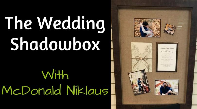 The Wedding Shadowbox
