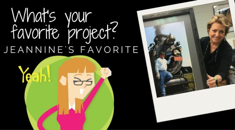 What's your favorite project? Jeannine's favorite: